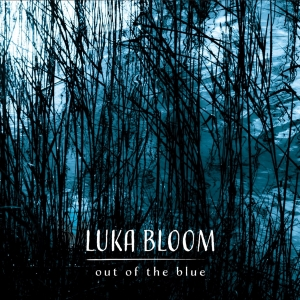 Luka Bloom - Out Of The Blue
